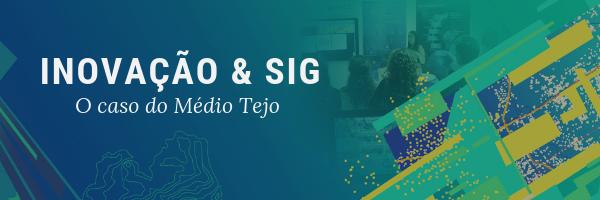 Inovação & SIG - O caso do Médio Tejo.