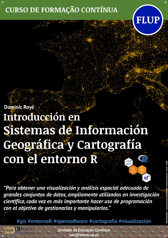 Introducción en sistemas de Información Geográfica @ Faculdade de Letras da Universidade do Porto